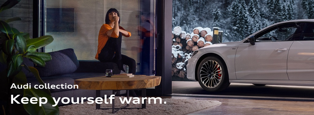 Audi collection - Keep yourself warm.