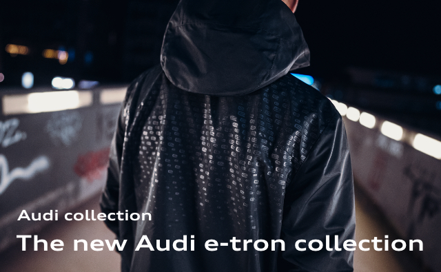 Audi collection The new Audi e-tron collection